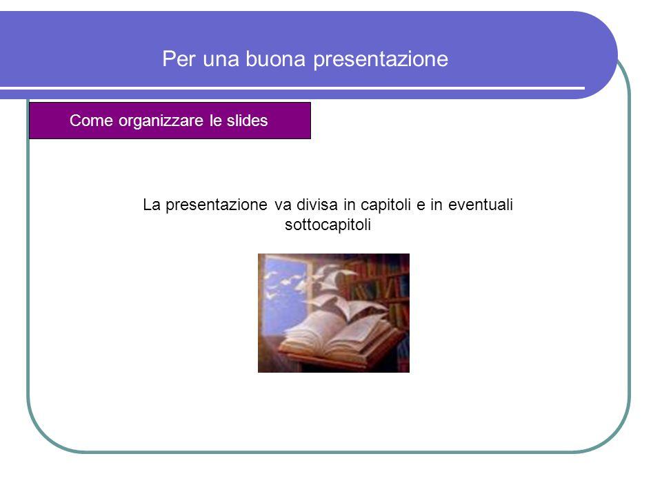 Per una buona presentazione