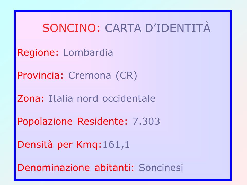 SONCINO: CARTA D'IDENTITÀ