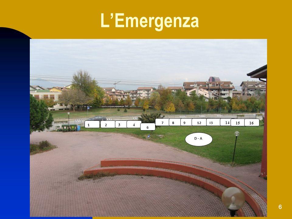 L'Emergenza 7 8 9 12 I3 14 15 16 1A I2 3 4 6 D - A