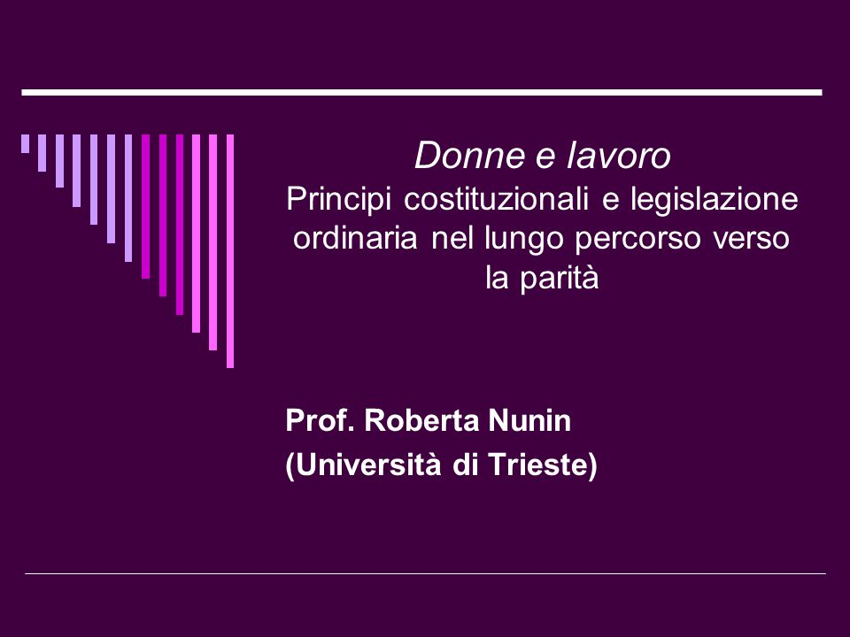 Prof. Roberta Nunin (Università di Trieste)