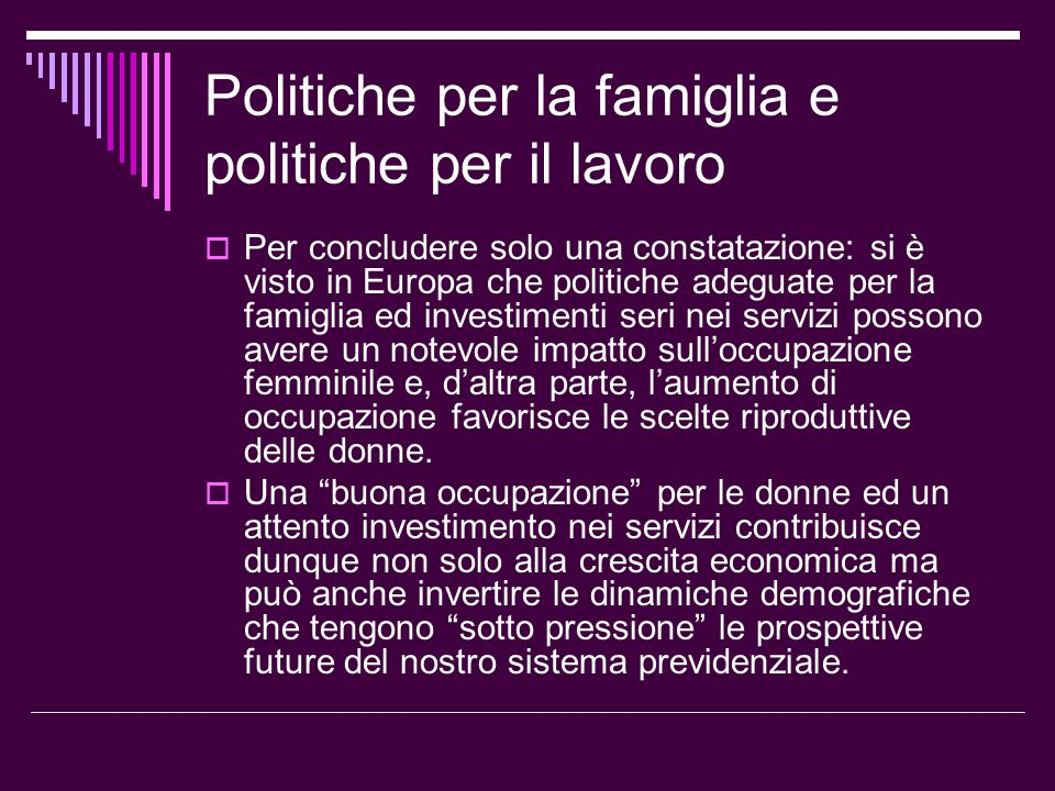 Politiche per la famiglia e politiche per il lavoro