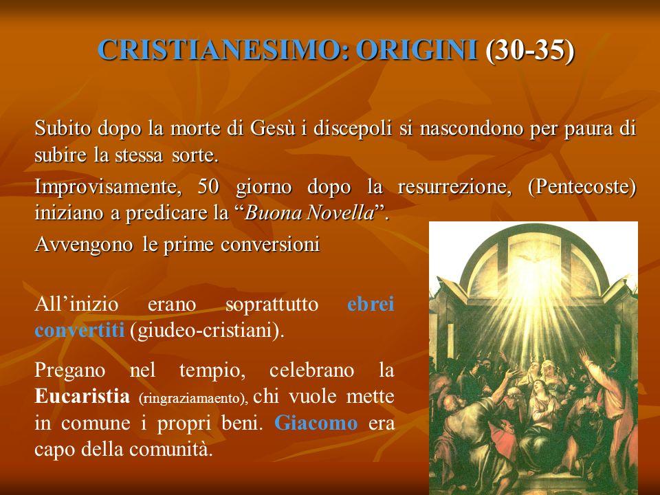 CRISTIANESIMO: ORIGINI (30-35)