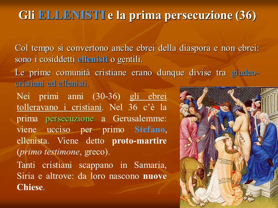 Gli ELLENISTI e la prima persecuzione (36)