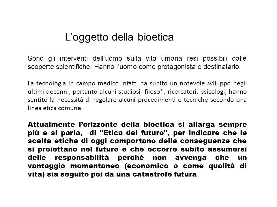 L'oggetto della bioetica