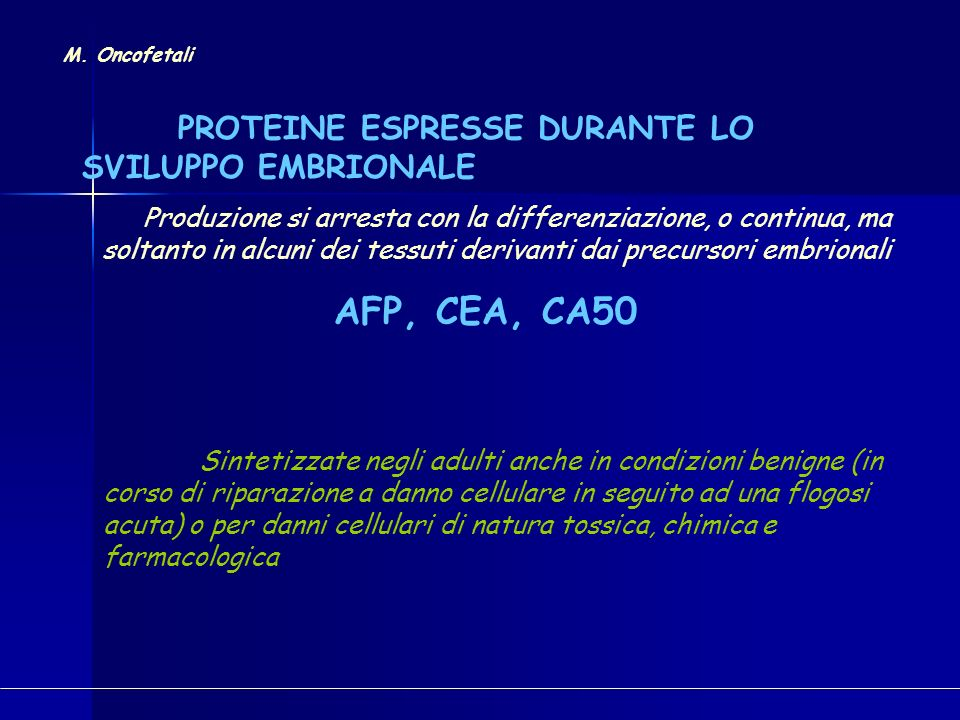 AFP, CEA, CA50 PROTEINE ESPRESSE DURANTE LO SVILUPPO EMBRIONALE