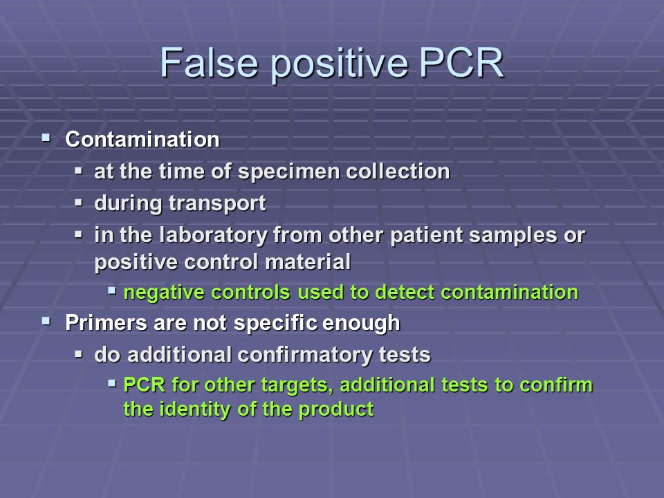 False positive PCR Contamination at the time of specimen collection