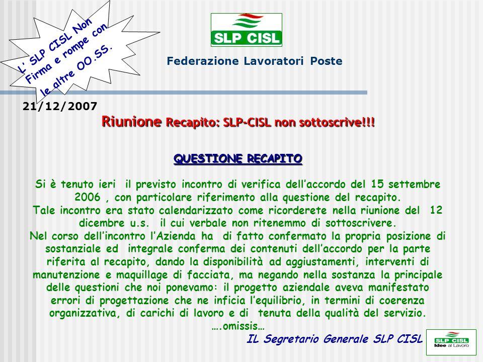 Riunione Recapito: SLP-CISL non sottoscrive!!!
