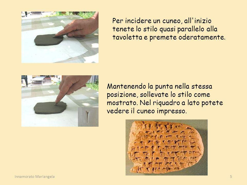 Per incidere un cuneo, all inizio tenete lo stilo quasi parallelo alla tavoletta e premete oderatamente.