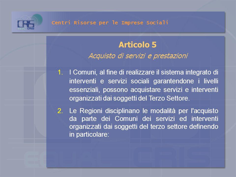 Articolo 5 Acquisto di servizi e prestazioni