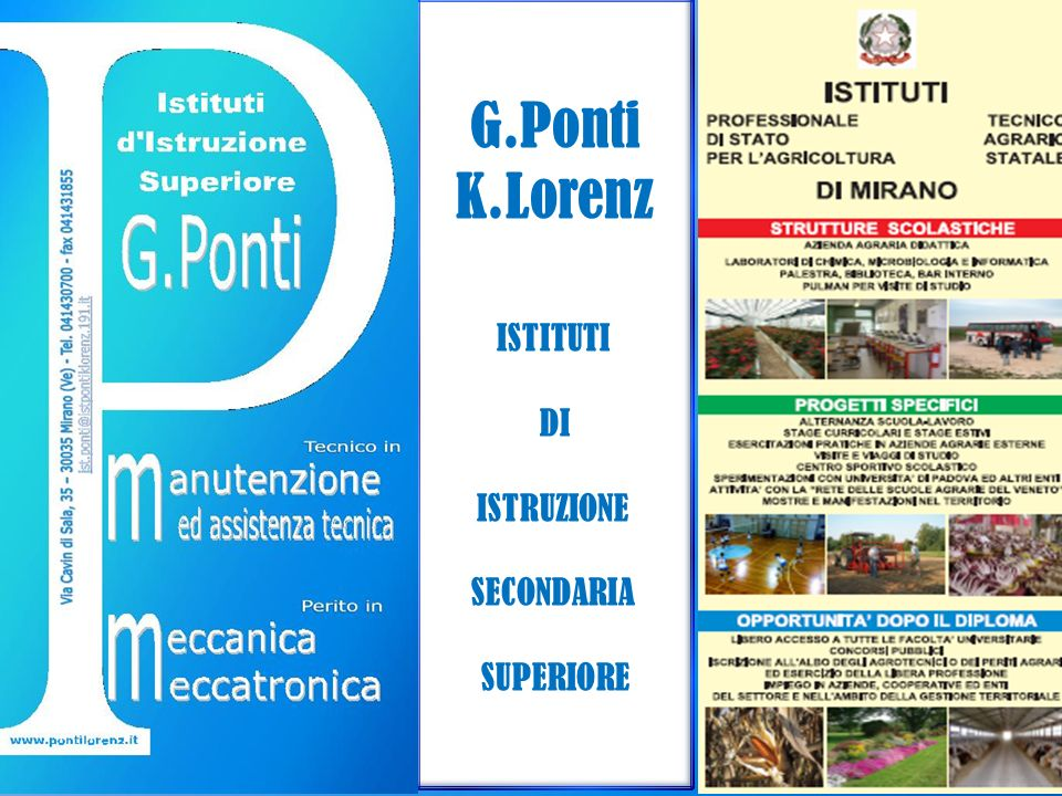 G.Ponti K.Lorenz ISTITUTI DI ISTRUZIONE SECONDARIA SUPERIORE