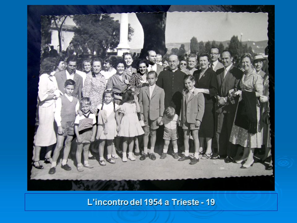 L'incontro del 1954 a Trieste - 19