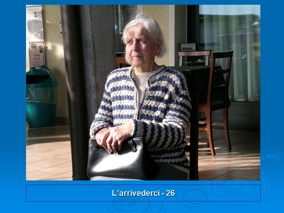 L'arrivederci - 26