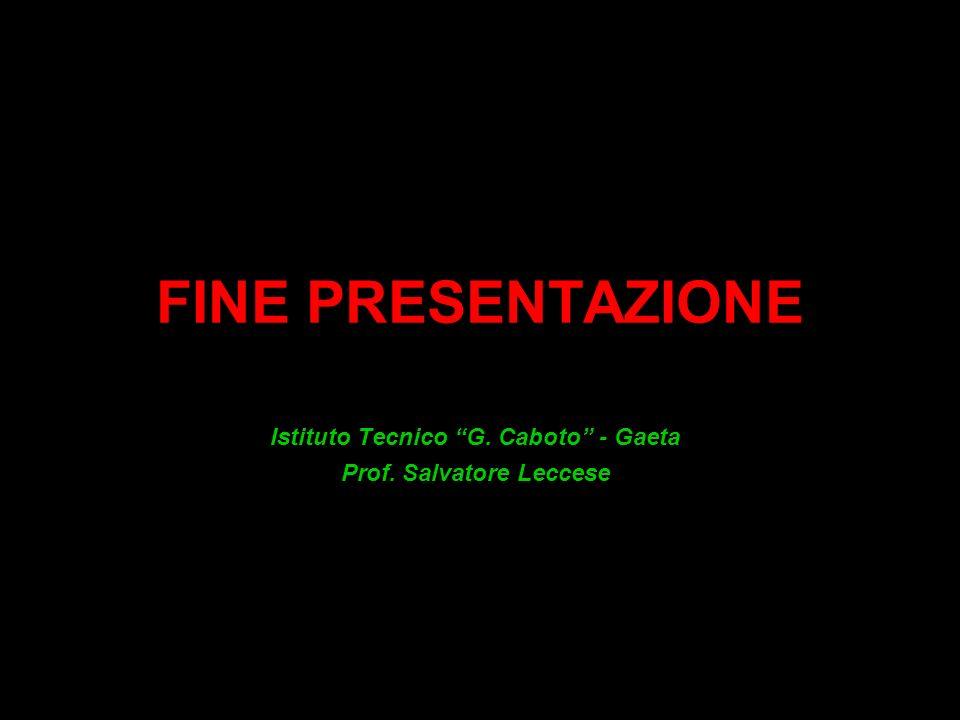 Istituto Tecnico G. Caboto - Gaeta Prof. Salvatore Leccese