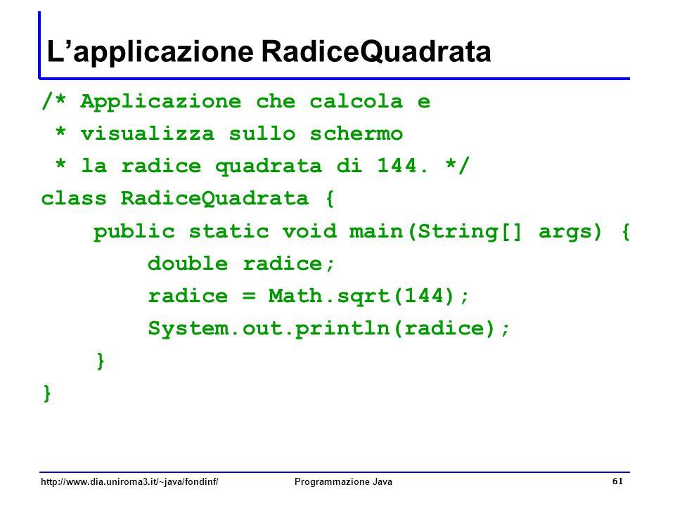 L'applicazione RadiceQuadrata