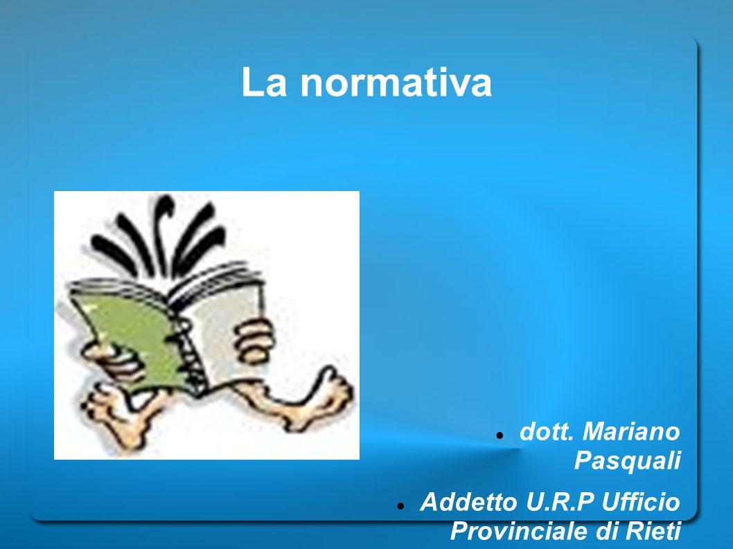 La normativa dott. Mariano Pasquali