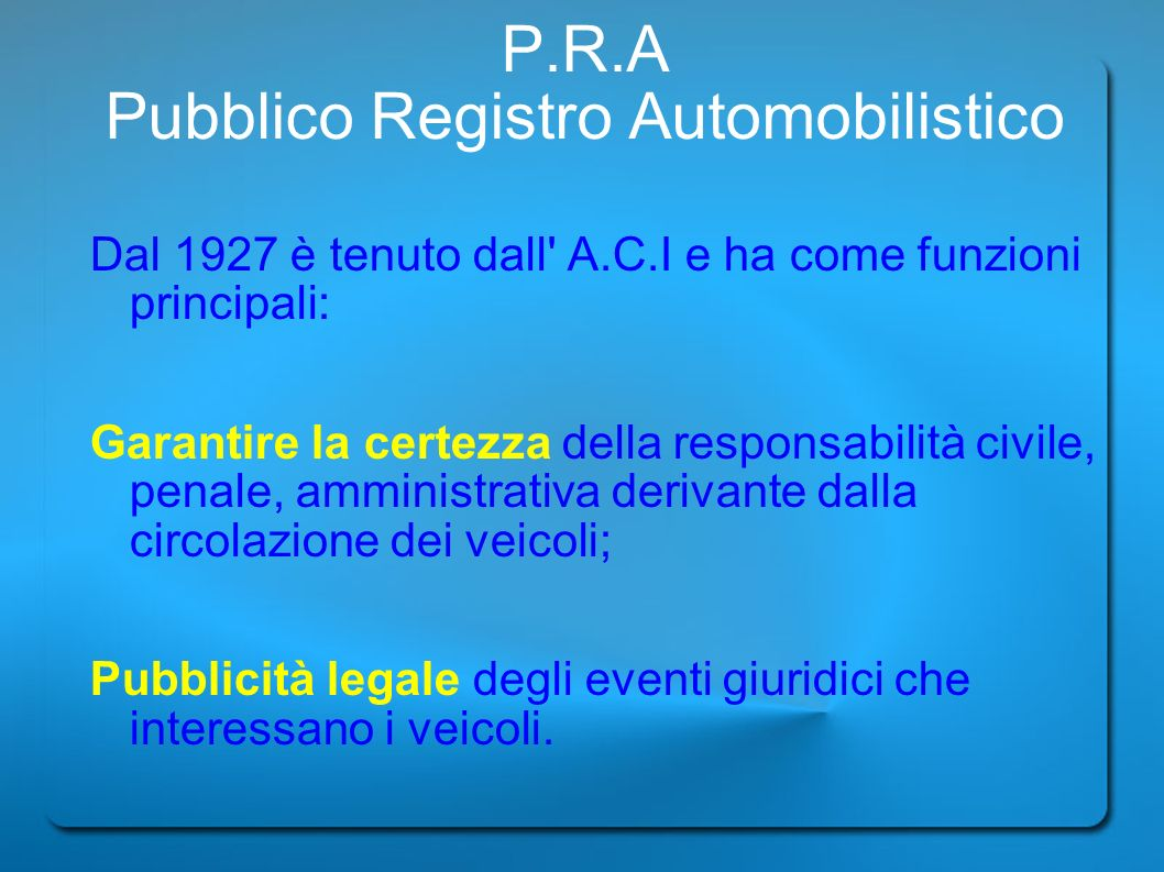 P.R.A Pubblico Registro Automobilistico