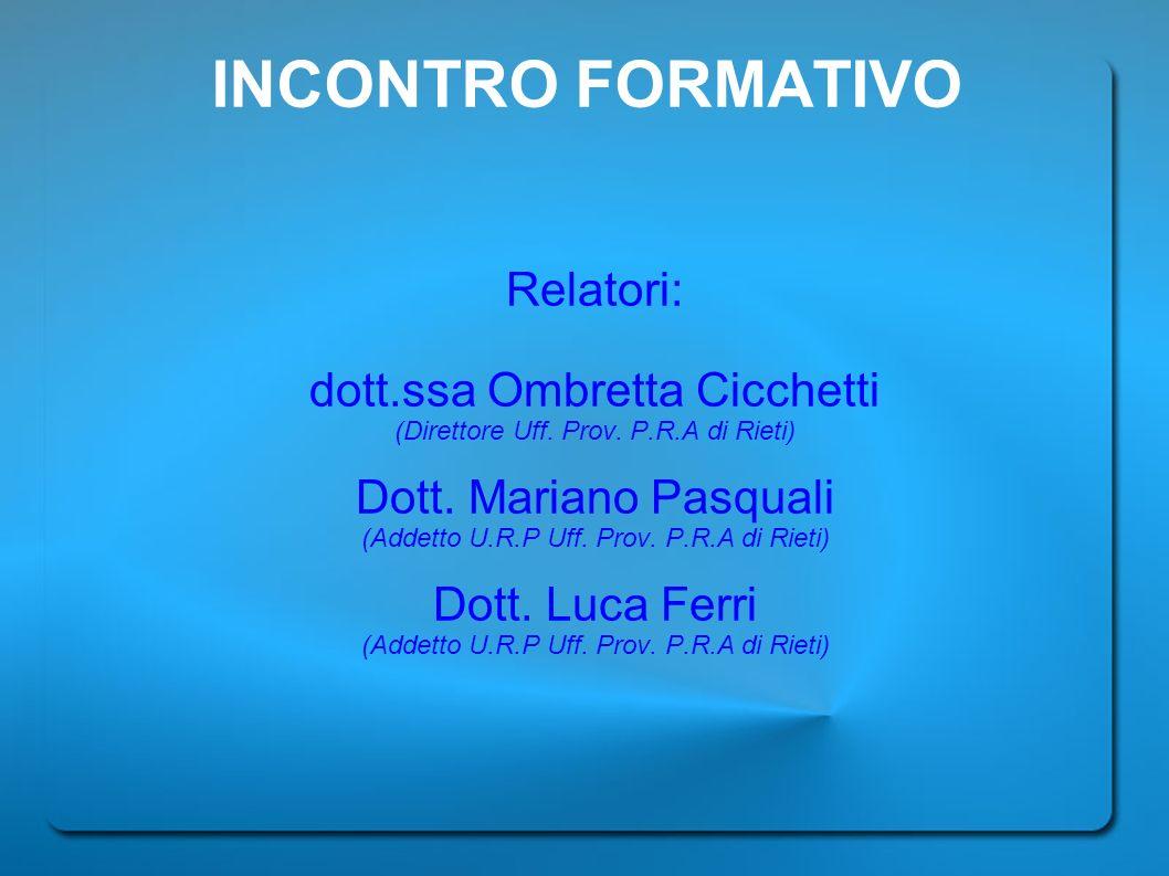 INCONTRO FORMATIVO Relatori: dott.ssa Ombretta Cicchetti