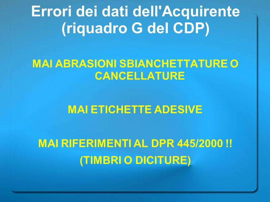 Errori dei dati dell Acquirente (riquadro G del CDP)