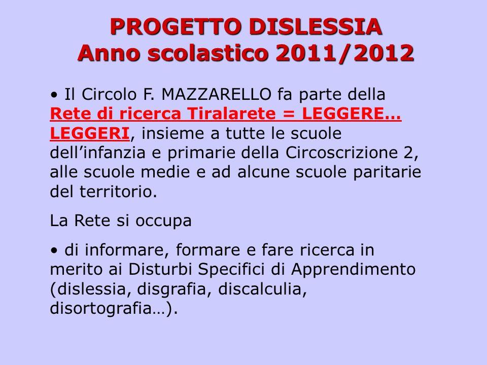 PROGETTO DISLESSIA Anno scolastico 2011/2012