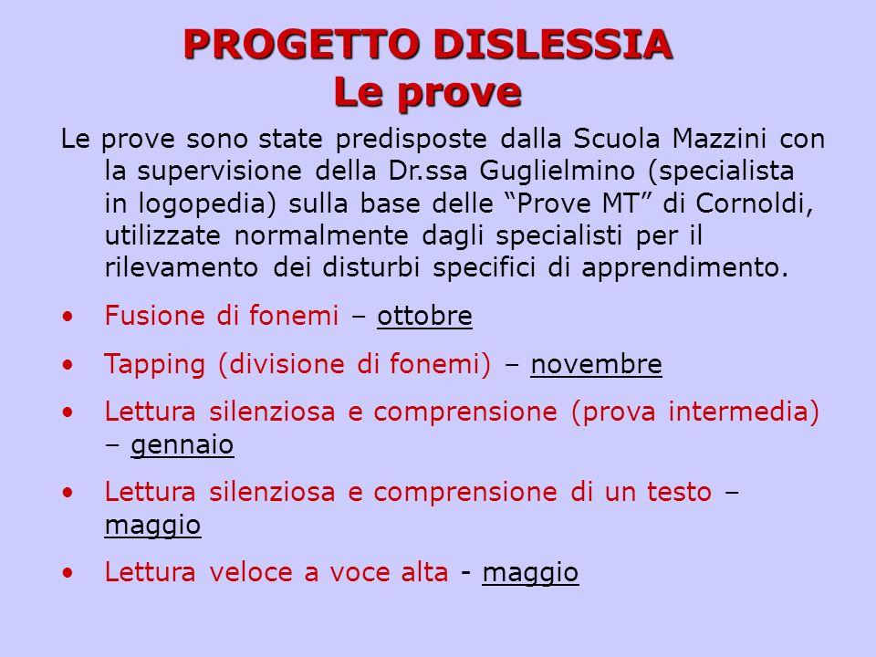 PROGETTO DISLESSIA Le prove