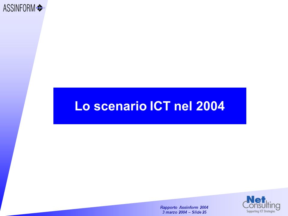 Lo scenario ICT nel 2004