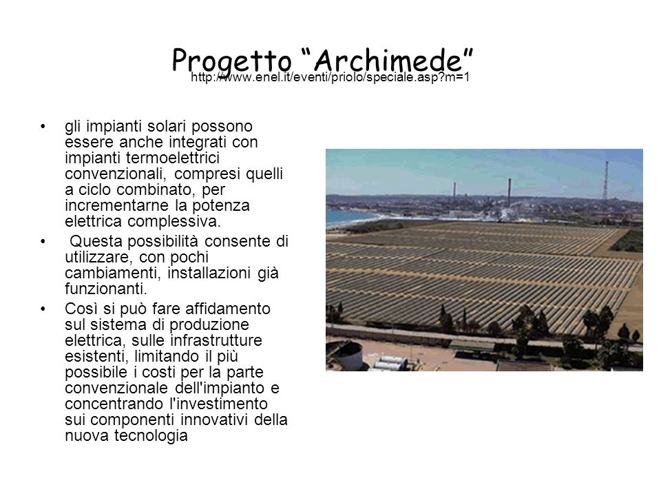 http://www.enel.it/eventi/priolo/speciale.asp m=1 Progetto Archimede