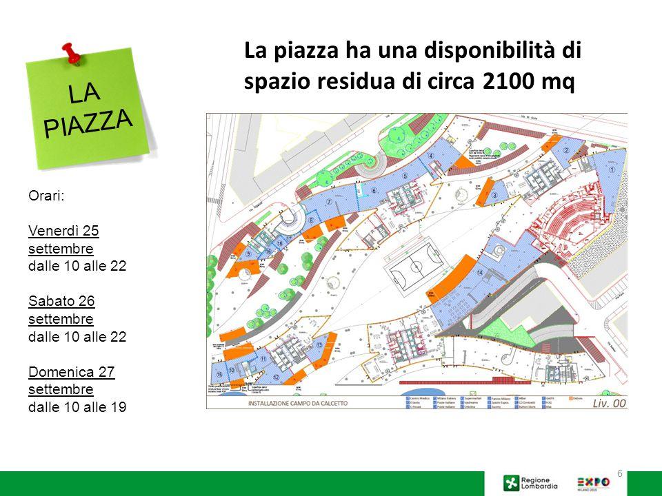La piazza ha una disponibilità di spazio residua di circa 2100 mq