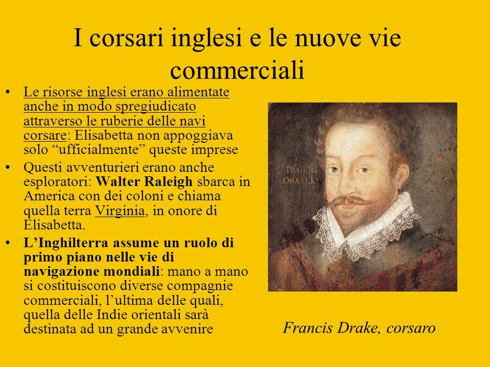 I corsari inglesi e le nuove vie commerciali
