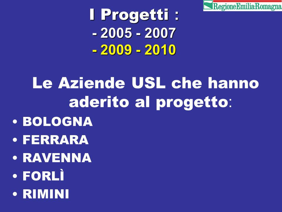 Le Aziende USL che hanno aderito al progetto: