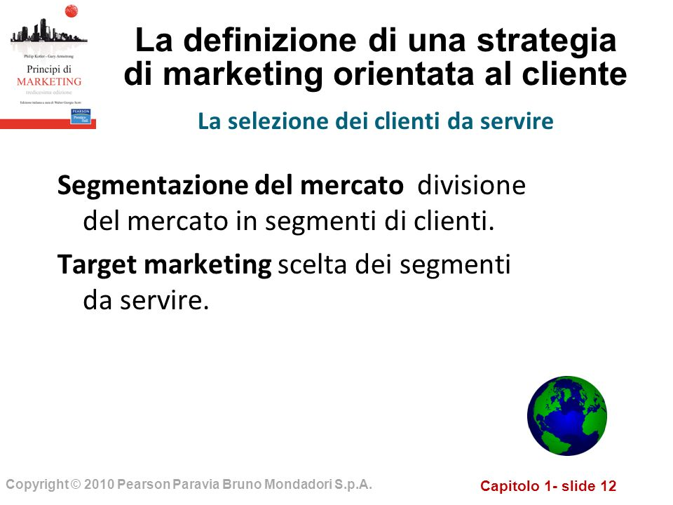 La definizione di una strategia di marketing orientata al cliente