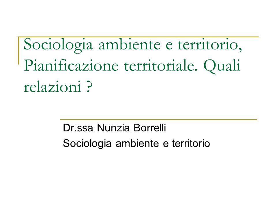 Dr.ssa Nunzia Borrelli Sociologia ambiente e territorio