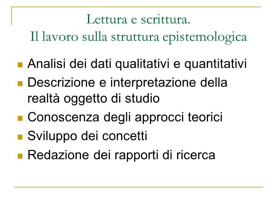 Lettura e scrittura. Il lavoro sulla struttura epistemologica