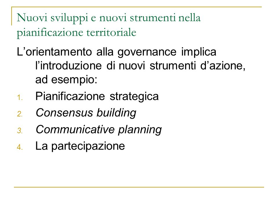 Nuovi sviluppi e nuovi strumenti nella pianificazione territoriale