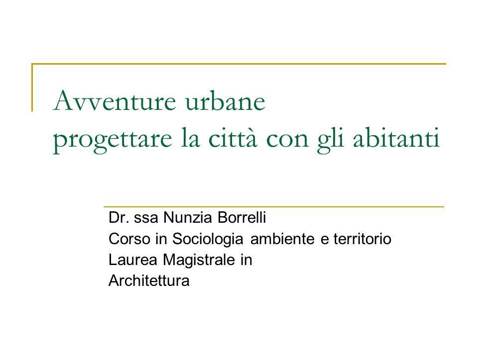 Avventure urbane progettare la città con gli abitanti