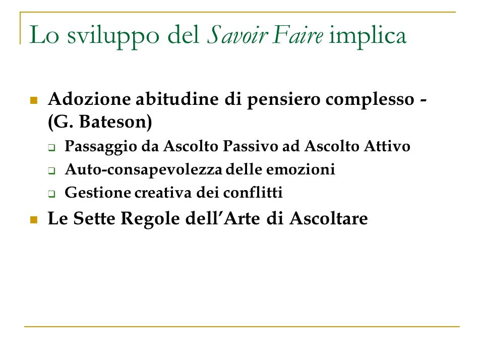 Lo sviluppo del Savoir Faire implica