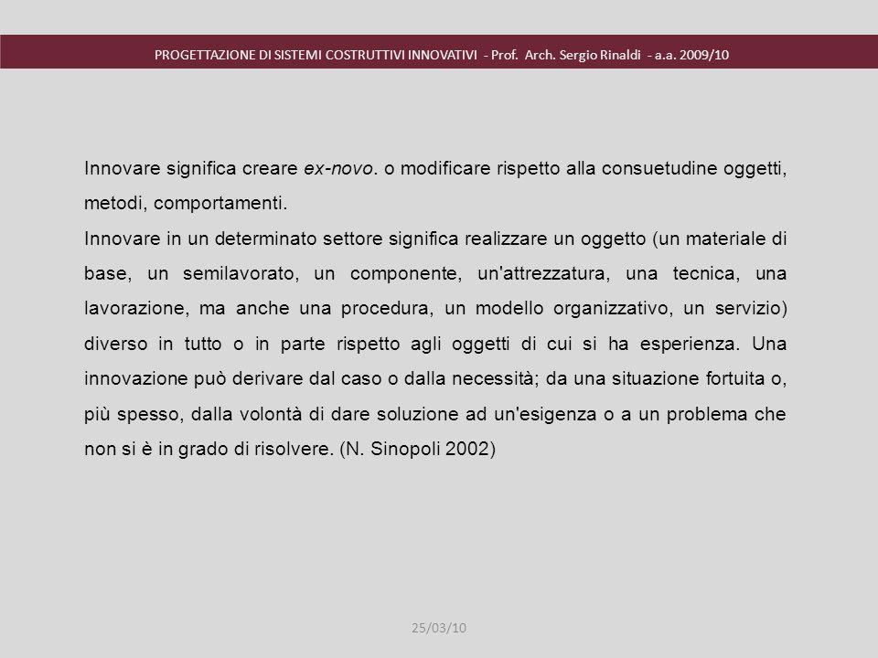 PROGETTAZIONE DI SISTEMI COSTRUTTIVI INNOVATIVI - Prof. Arch