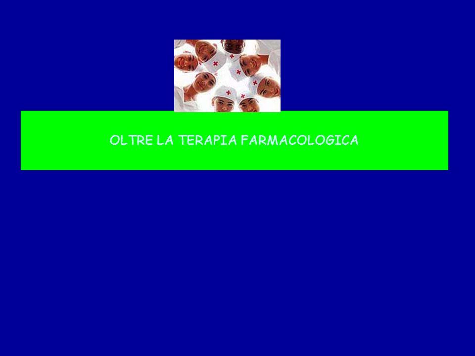 OLTRE LA TERAPIA FARMACOLOGICA