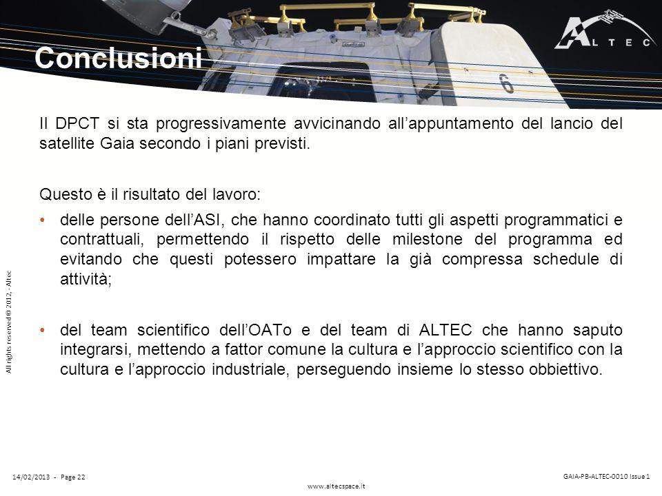 Conclusioni Il DPCT si sta progressivamente avvicinando all'appuntamento del lancio del satellite Gaia secondo i piani previsti.