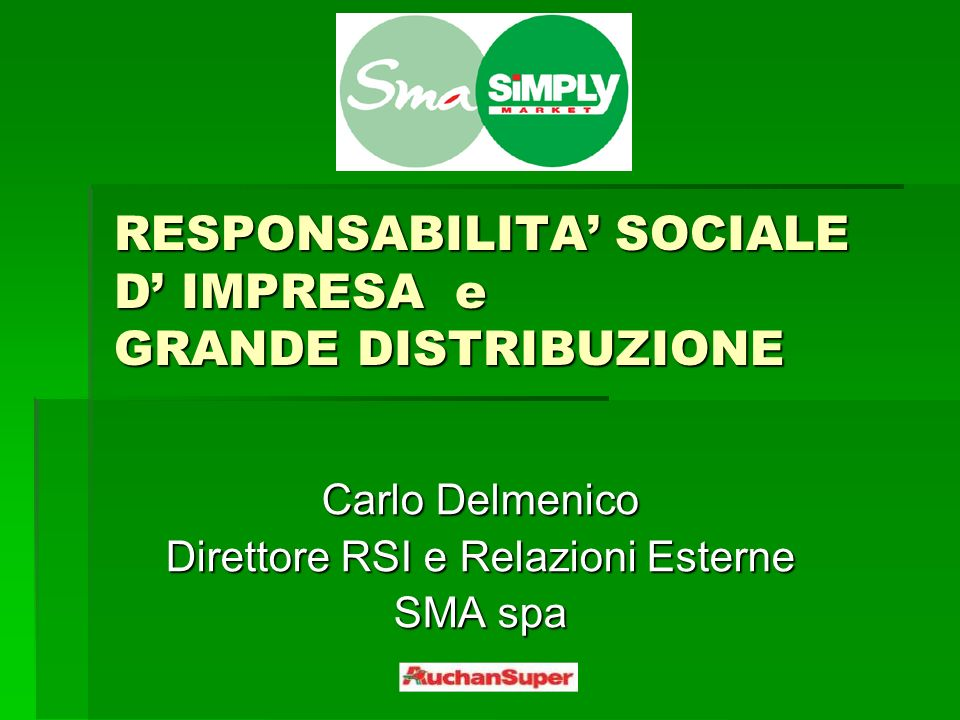 RESPONSABILITA' SOCIALE D' IMPRESA e GRANDE DISTRIBUZIONE