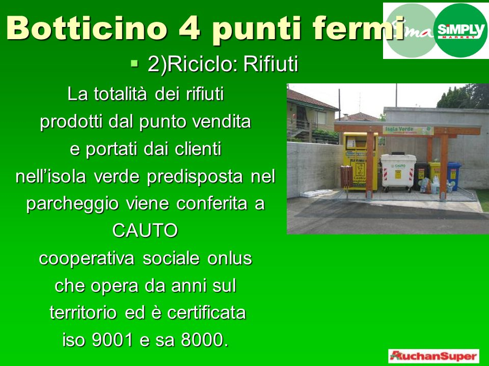 Botticino 4 punti fermi 2)Riciclo: Rifiuti La totalità dei rifiuti