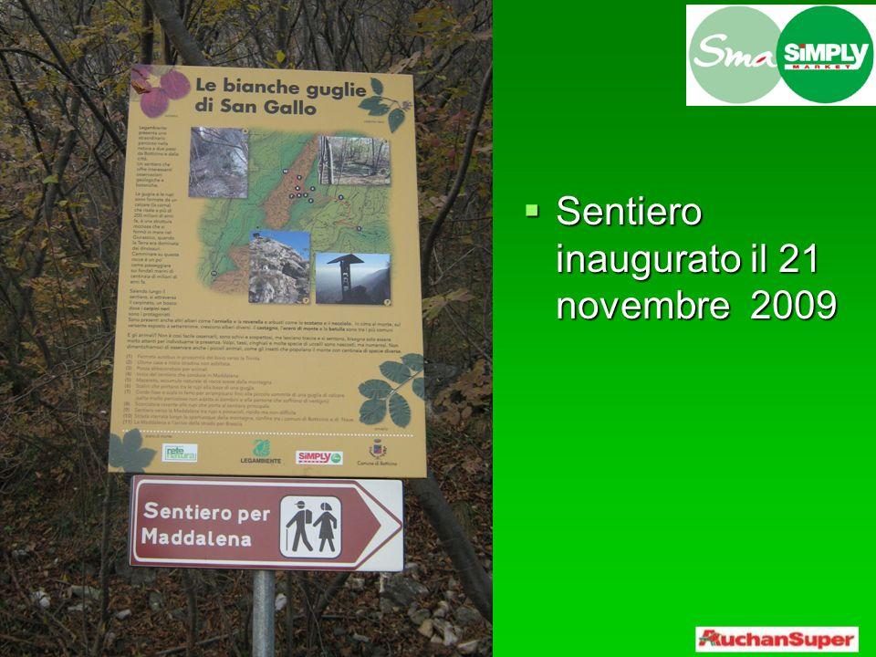 Sentiero inaugurato il 21 novembre 2009