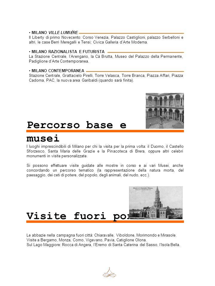 Percorso base e musei Visite fuori porta MILANO VILLE LUMIÈRE