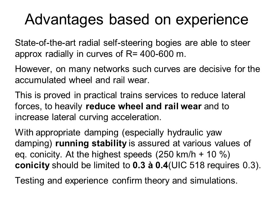 Advantages based on experience