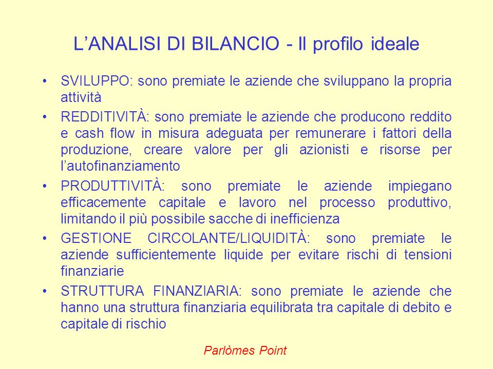 L'ANALISI DI BILANCIO - Il profilo ideale