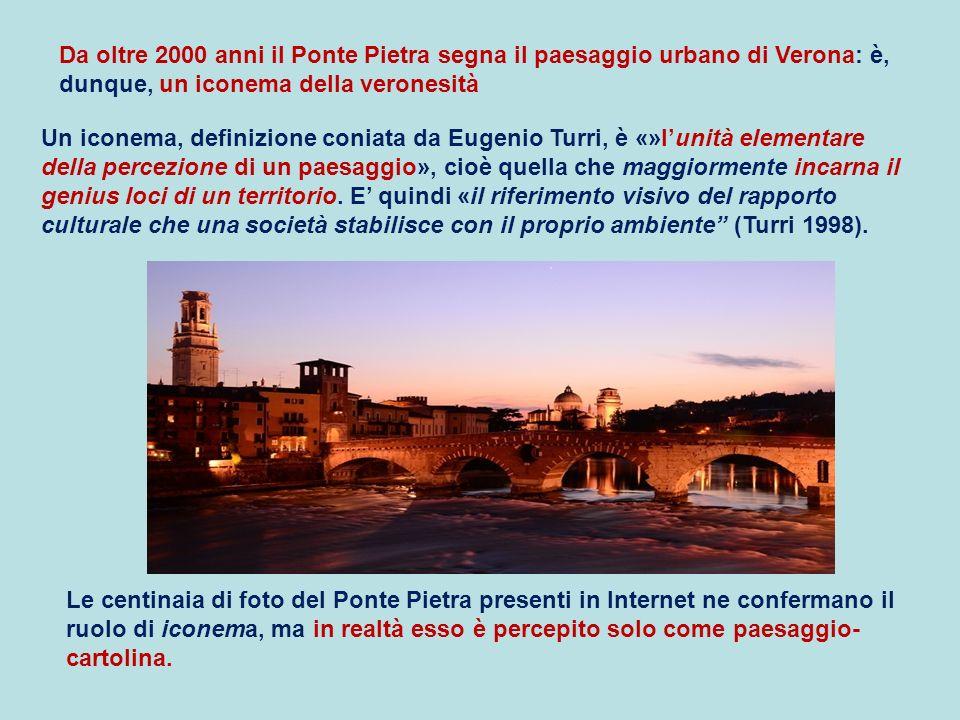 Da oltre 2000 anni il Ponte Pietra segna il paesaggio urbano di Verona: è, dunque, un iconema della veronesità
