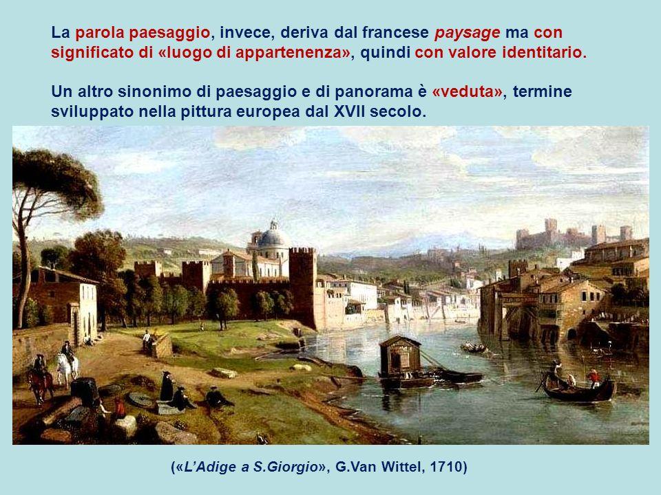 La parola paesaggio, invece, deriva dal francese paysage ma con significato di «luogo di appartenenza», quindi con valore identitario.