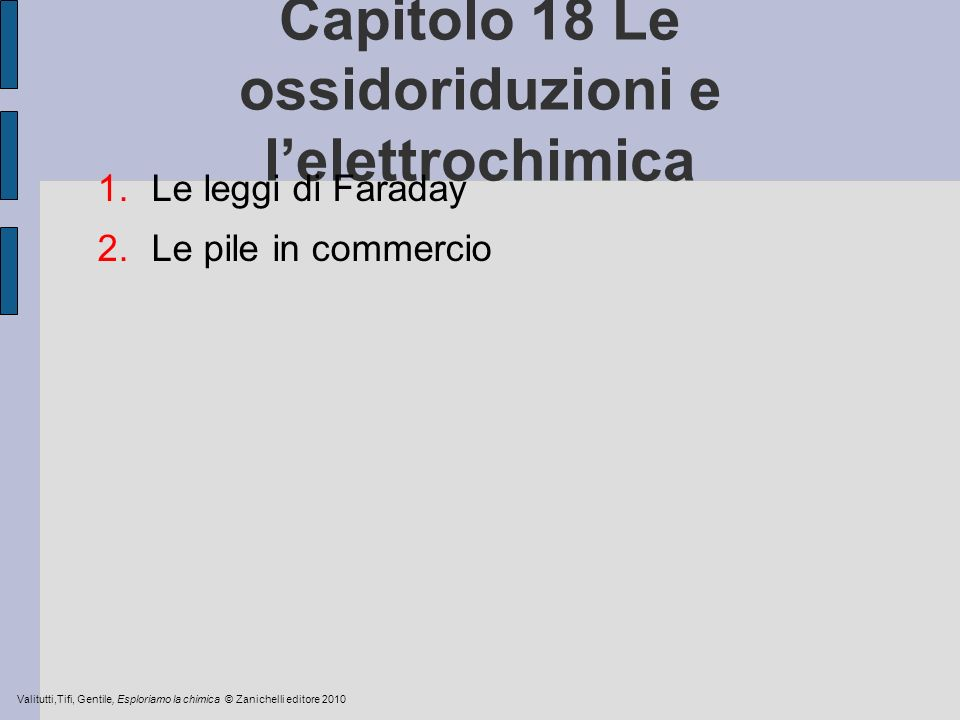 Capitolo 18 Le ossidoriduzioni e l'elettrochimica