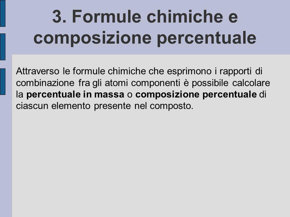 3. Formule chimiche e composizione percentuale