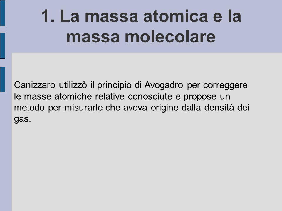 1. La massa atomica e la massa molecolare