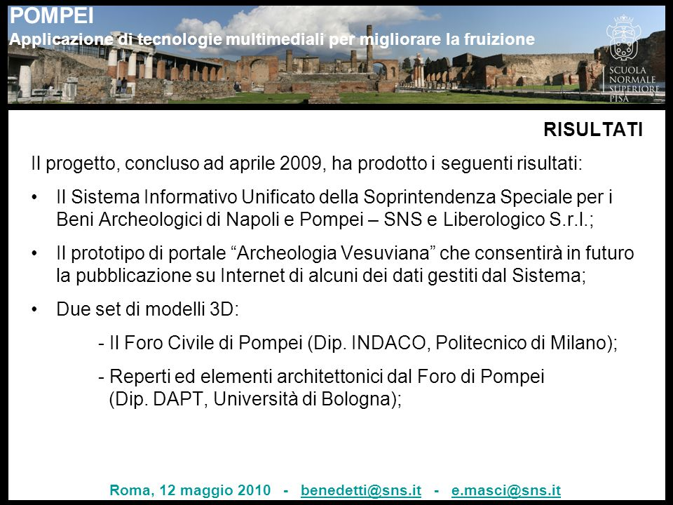 Roma, 12 maggio 2010 - benedetti@sns.it - e.masci@sns.it